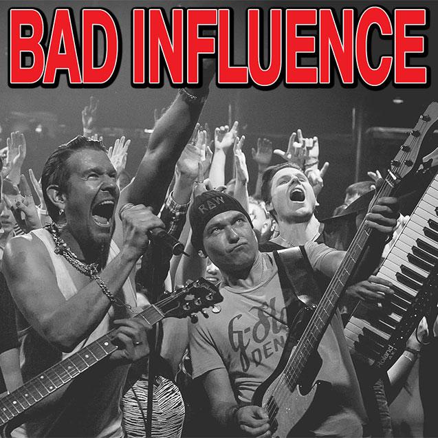 Bad Influence, djuronaset 19 juli